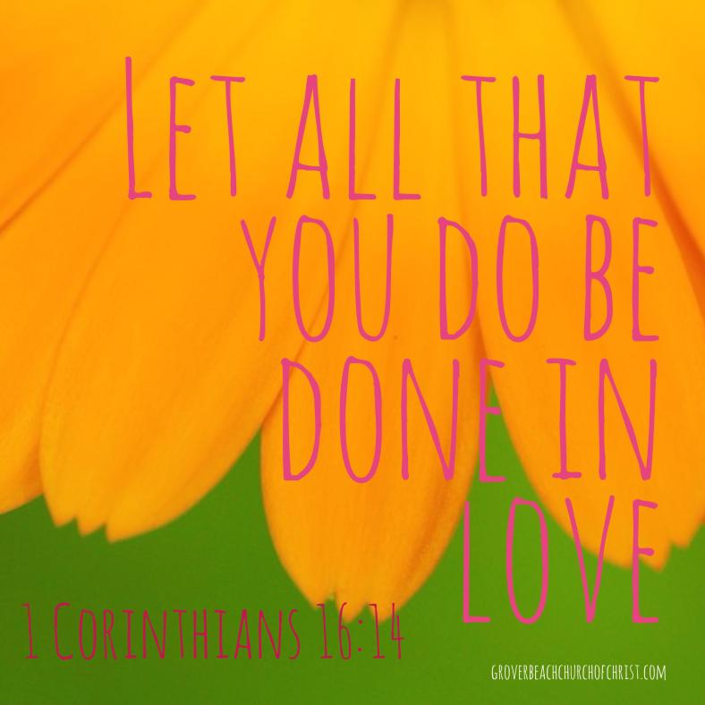 1-Corinthians-16-14-Let-all-that-you-do-be
